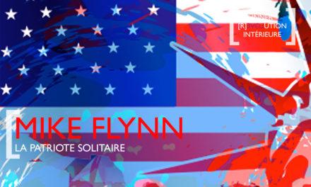 Général Flynn, le patriote solitaire